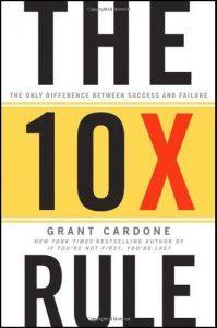 The 10X rule-grant cardone